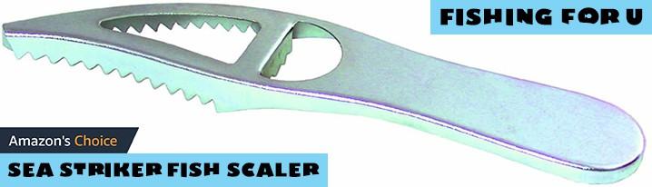 Sea Striker Fish Scaler